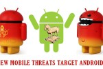 New Mobile Threats Target Android