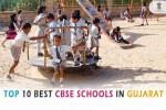 Best CBSE schools in Gujarat
