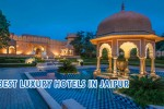 Best Luxury Hotels in Jaipur