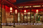 Theme Restaurants of Mumbai