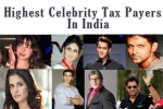 Celebrity Tax Payers In India