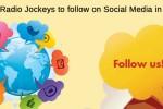 most followed Radio Jockeys on Social Media