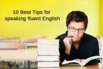 Tips for speaking fluent English