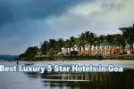 5 Best 5 Star Hotels in Goa