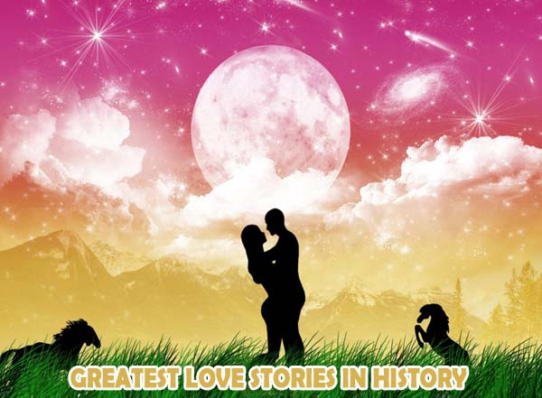 The 5 Greatest Love Stories Of All Time