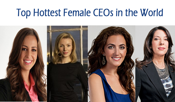 Hottest Female CEOs in the World
